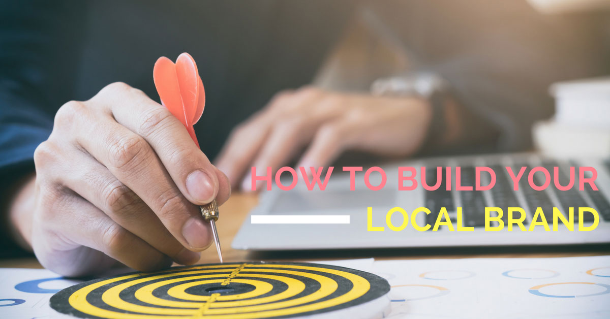 Building Your Local Brand