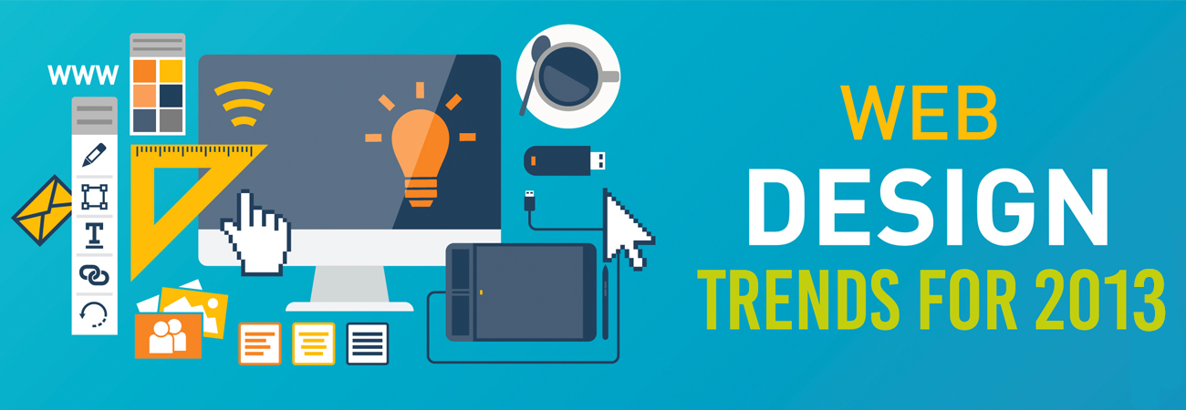Check Hottest Web Design Trend for 2013
