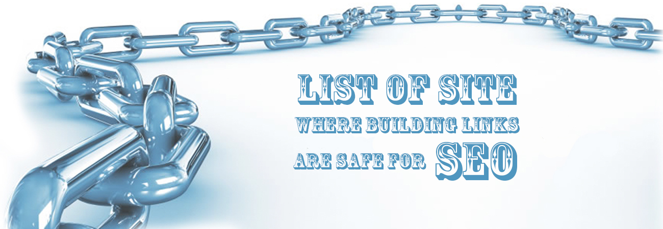 List of site where building links are safe for SEO