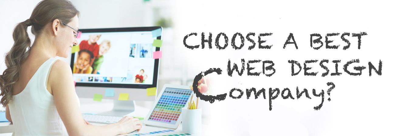 How to Choose a Best Web Designing Company