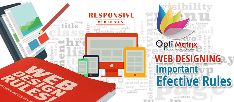 Web Designing: Some Important Rules