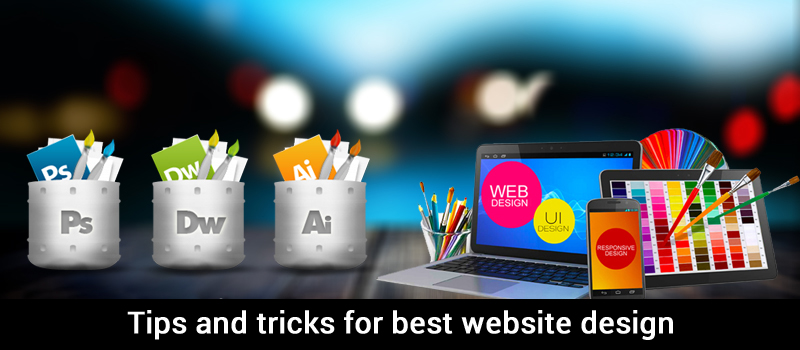 Tips and tricks for best website design