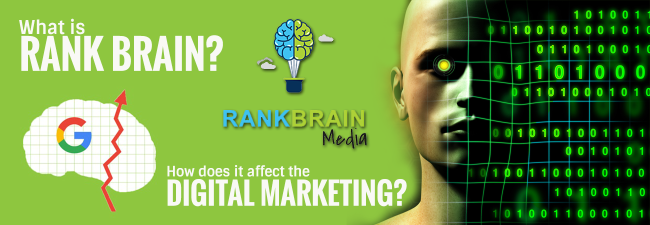 What is Rank brain? And how does it affect the digital marketing?